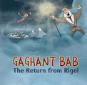 Gaghant Bab: The Return from Rigel
