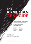 The Armenian Genocide: Armeniocide-the Most Genocidal Genocide