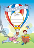 Have a Nice Trip 1: A Workbook of French 1: 3rd Grade
