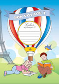 Have a Nice Trip 1: A Workbook of French 2: 3rd Grade